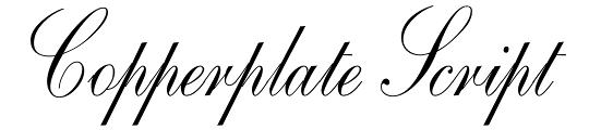 Copperplate Scriptの方が本来の銅版印刷文字のイメージに近い